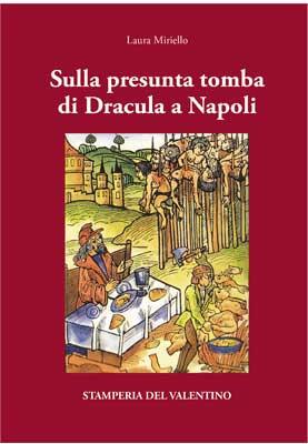 Sulla presunta tomba di Dracula a Napoli