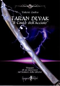 """TARAN DEVAK """"IL Canto dell'Acciaio"""""""