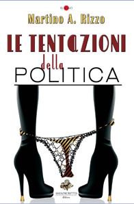 Le tentazioni della politica