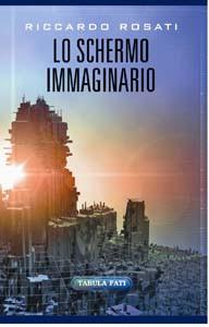 LO SCHERMO IMMAGINARIO