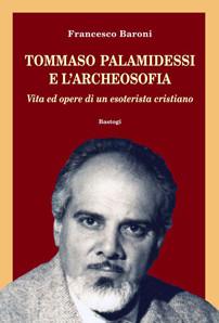 TOMMASO PALAMIDESSI E L'ARCHEOSOFIA