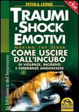 Traumi e Shock Emotivi - Edizione Economica