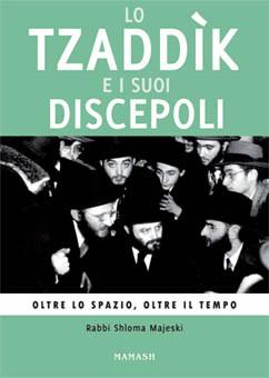 Lo Tzaddìk e i suoi Discepoli