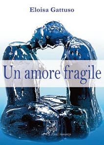 Un amore fragile