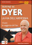 La Via dell'Armonia. Con DVD