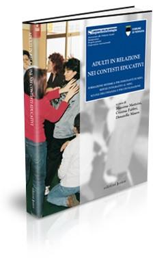 ADULTI IN RELAZIONE NEI CONTESTI EDUCATIVI