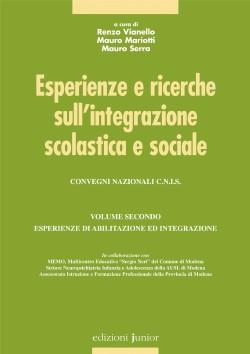 ESPERIENZE E RICERCHE SULL'INTEGRAZIONE SCOLASTICA E SOCIALE