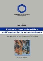 L'EDUCAZIONE SCIENTIFICA NELĽ EPOCA DELLA TECNO-SCIENZA