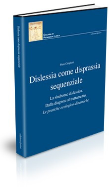 DISLESSIA COME DISPRASSIA SEQUENZIALE