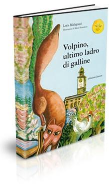 VOLPINO ULTIMO LADRO DI GALLINE