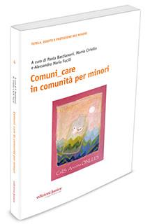 COMUNI_CARE IN COMUNITÀ PER MINORI