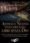 Antico e Nuovo Testamento, Libri Senza Dio