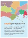 Napoli per quartiere