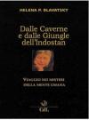 Dalle caverne e dalle giungle dell'Indostan