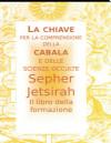 Sepher Jetsirah - Il Libro della Formazione