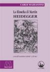 La filosofia di Martin Heidegger