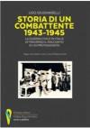 Storia di un combattente. 1943-1945