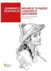 Michele 'O pazzo Lazzaro e Giacobino