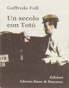 Un secolo con Totò