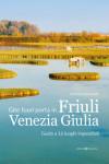 Gite fuori porta in Friuli Venezia Giulia