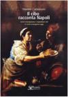 Il cibo racconta Napoli