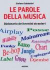 LE PAROLE DELLA MUSICA