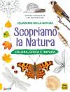 I Quaderni della Natura - Scopriamo la Natura