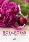 Rosa, rosae