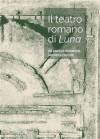 Il teatro romano di Luna