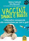 Vaccini - Danni e Bugie