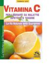 Vitamina C - Nuova Edizione